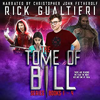 Bill the Vampire, Scary Dead Things, The Mourning Woods, and Holier Than Thou     The Tome of Bill Series: Books 1-4              By:                                                                                                                                 Rick Gualtieri                               Narrated by:                                                                                                                                 Christopher John Fetherolf                      Length: 33 hrs and 34 mins     2,177 ratings     Overall 4.5
