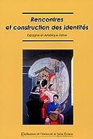 Rencontres et construction des identites