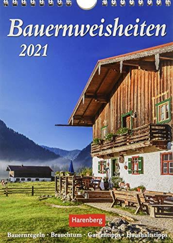 Bauernweisheiten Kalender 2021: Bauernregeln, Brauchtum, Gartentipps, Haushaltstipps