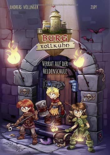 Burg Tollkühn - Verrat auf der Heldenschule: Band 2