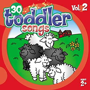 30 Toddler Songs Vol. 2