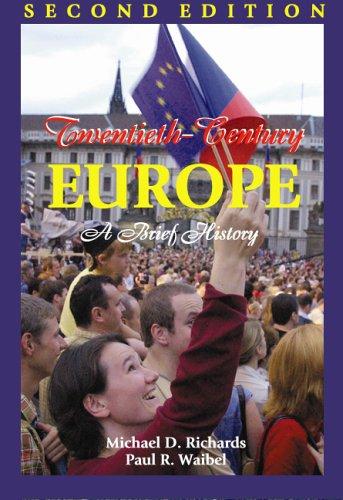 Twentieth-Century Europe: A Brief History