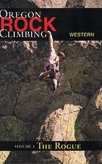 Rock Climbing Western Oregon: The Rogue