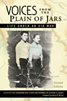 Voices from the Plain of Jars: Life under an Air War (New Perspectives in SE Asian Studies) by Unknown(2013-05-31)
