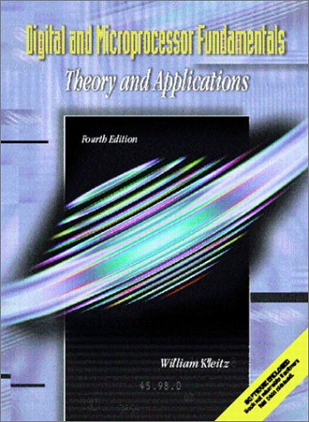 Compare Textbook Prices for Digital and Microprocessor Fundamentals: Theory and Application 4 Edition ISBN 9780130932174 by Kleitz, William