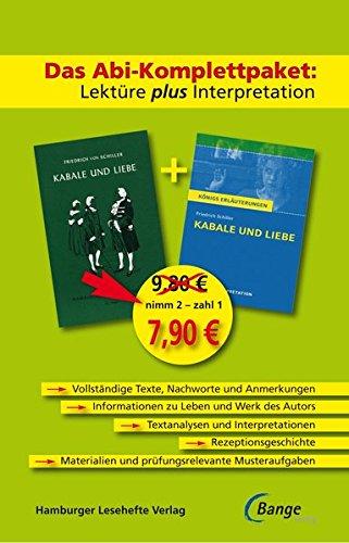 Kabale und Liebe – Das Abi-Komplettpaket: Lektüre plus Interpretation.: Königs Erläuterung mit kostenlosem Hamburger Leseheft
