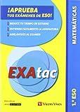EXAtac. ¡Aprueba tus exámenes de la ESO! 1º. Matemáticas (Exatac. Castellano)