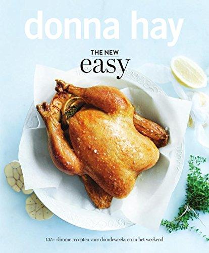 The new easy: 135+ slimme recepten voor doordeweeks en in het weekend