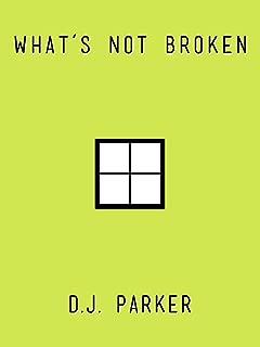 What's Not Broken