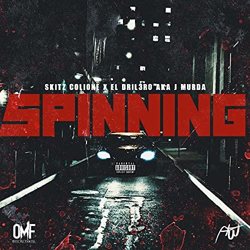 SPINNING (feat. J MURDA) [Explicit]