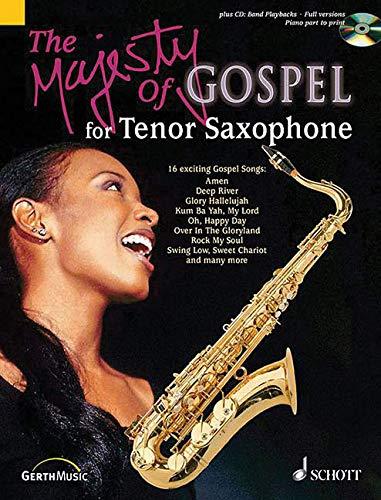 The Majesty of Gospel: 16 beliebte Gospelsongs. Tenor-Saxophon; Klavier ad libitum. Ausgabe mit CD.
