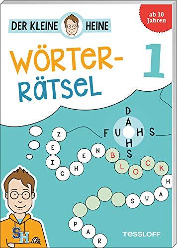 Der kleine Heine Wörterrätsel 1. Ab 10 Jahren: Kniffliger Rätselspaß