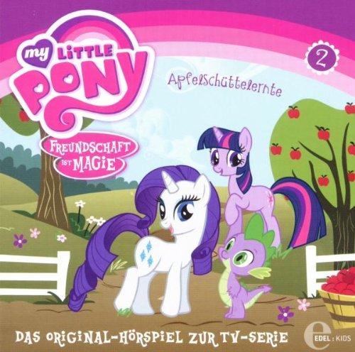 My Little Pony: Freundschaft ist Magie - Hörspiel 2: Apfelschüttelernte