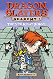 The New Kid at School (Dragon Slayers' Academy #1) 表紙画像