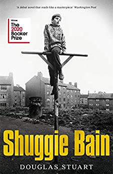 Shuggie Bain: Winner of the Booker Prize 2020 by [Douglas Stuart]