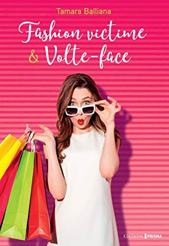 Fashion-victime & volte-face