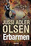 Erbarmen - Jussi Adler Olsen