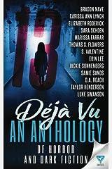 13: Deja Vu (Thirteen Series) (Volume 2) Paperback