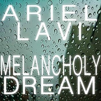 Melancholy Dream