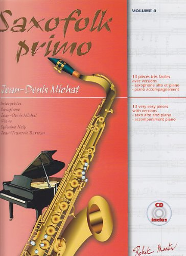 ROBERT MARTIN MICHAT J. D. - SAXOFOLK PRIMO + CD - SAXOPHONE Klassische Noten Saxophon