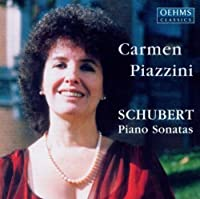 Schubert: Piano Sonatas / A Major, D959 / A Major, D 664 (Op.posth.120) by Carmen Piazzini