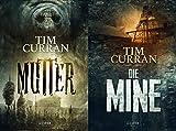 DIE MINE / MUTTER: Horrorthriller - Tim Curran