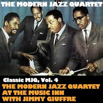 Classic MJQ, Vol. 4: The Modern Jazz Quartet At Music Inn with Jimmy Giuffre