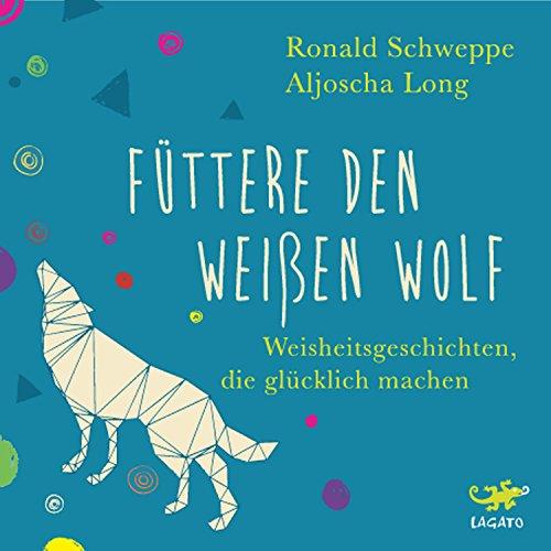 Füttere den weißen Wolf audiobook cover art