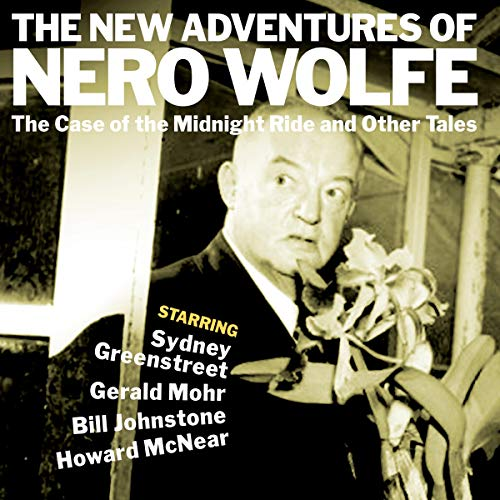 The New Adventures of Nero Wolfe: The Case of the Midnight Ride & Other Tales cover art