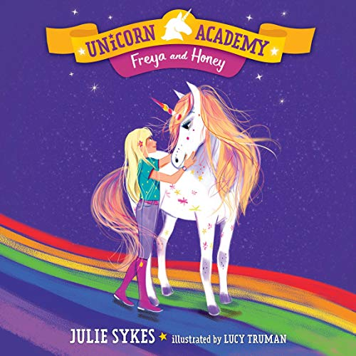 Freya and Honey Audiobook By Julie Sykes cover art