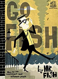 Go Fish: How to Win Contempt and Influence People