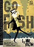 Image of Go Fish: How to Win Contempt and Influence People