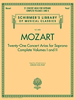 Mozart - 21 Concert Arias for Soprano: Schirmer Library of Classics Volume 4482 (Schirmer's Library of Musical Classics)