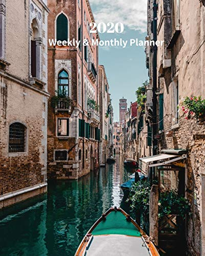 2020 Weekly and Monthly Planner: Venice Waterway Boats - Monthly Calendar with U.S./UK/ Canadian/Christian/Jewish/Muslim Holidays– Calendar in Review/Notes 8 x 10 in.-Italy Europe Travel Vacation