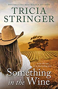 Something in the Wine by [Tricia Stringer]