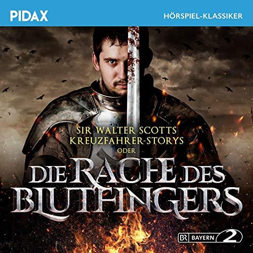 Sir Walter Scotts Kreuzfahrer-Storys oder Die Rache des Blutfingers Titelbild
