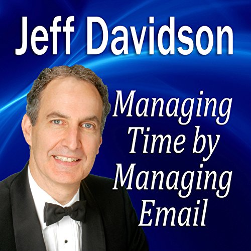 Managing Time by Managing Email cover art