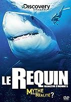 Le Requin mangeur d'hommes : Mythe ou réalité ? - Discovery Channel