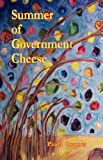 Summer of Government Cheese