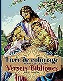 Versets Bibliques Livre de coloriage pour les enfants: Livre de coloriage pour enfants 20 pages remplies d'histoires bibliques et de versets de ... de 9 à 13 ans, livre de poche 8.5*11 pouces.
