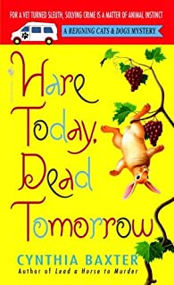 Hare Today, Dead Tomorrow (Reigning Cats and Dogs Mystery Book 4)