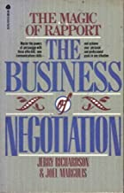 The Magic of Rapport: The Business of Negotiation