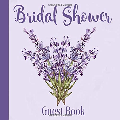 Bridal Shower Guest Book: Lavender Purple Theme   Advice and Well Wishes Messages for the Bride   Unique Guestbook Keepsake with Gift Log & Photo Book (Perfect Gifts for Bride-to-Be)