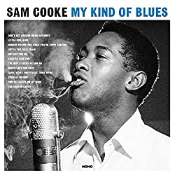 Sam Cooke My Kind Of Blues