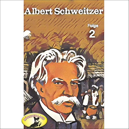 Albert Schweitzer 2 audiobook cover art