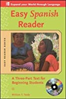 Easy Spanish Reader: A Three-part Text for Beginning Students (Easy Reader)