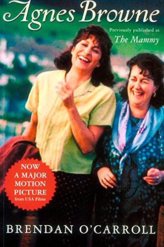Compare Textbook Prices for Agnes Browne The Mammy Tie-in Agnes Browne Series Movie Edition Edition ISBN 9780452281691 by O'Carroll, Brendan