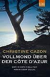 Vollmond über der Côte d'Azur: Der siebte Fall für Kommissar Duval (Kommissar Duval ermittelt 7) (German Edition)