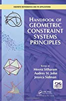 Handbook of Geometric Constraint Systems Principles (Discrete Mathematics and Its Applications)