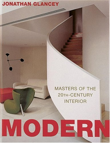 Download Modern: Masters of the 20th-Century Interior 0847822117